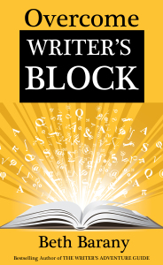 Overcome Writers Block by Beth Barany